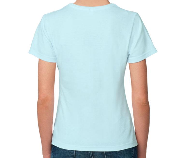 Как нам царям тяжело женская футболка с коротким рукавом (цвет: светло голубой)